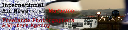 Internetional Air News - Freelance Photograpers And Writers Agency online Magazine